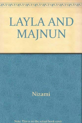 Layla and Majnun: Ganjavi Nizami