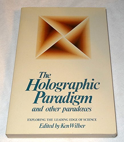 9780877732389: Holographic Paradigm and Other Paradoxes: Exploring the Leading Edge of Science