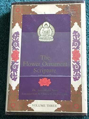 9780877733003: 003: The Flower Ornament Scripture : A Translation of the Avatamsaka Sutra Vol. 3