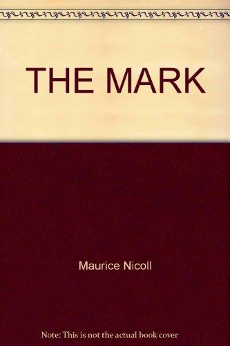 9780877733157: The Mark