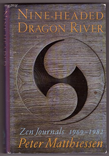 9780877733256: Nine-Headed Dragon River: Zen Journals 1969-1982