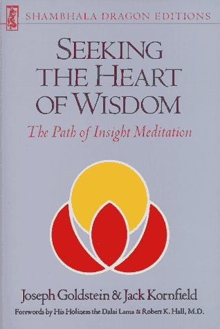 9780877733270: Seeking the Heart of Wisdom: Path of Insight Meditation