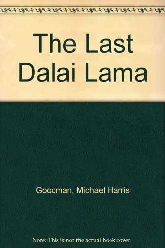 THE LAST DALAI LAMA A Biography
