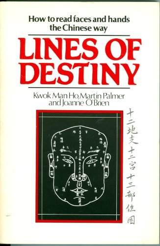 9780877733652: Lines of Destiny: How to Read Faces and Hands the Chinese Way