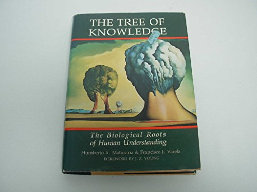 9780877733737: Tree of Knowledge: Biological Roots of Human Understanding