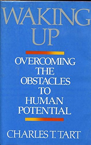 9780877733744: Waking up: Overcoming the Obstacles to Human Potential