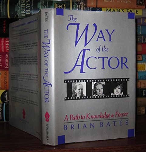 9780877733843: The Way of the Actor: A Path to Knowledge and Power