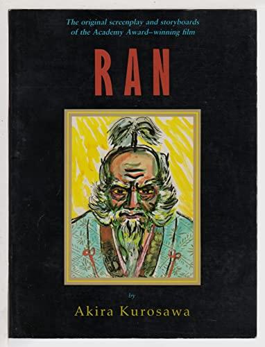 9780877733874: Ran - Original Screenplay & Storyboards of the Academy Award-Winning Film