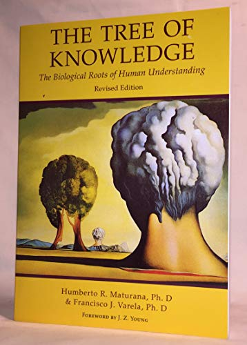 9780877734031: The Tree of Knowledge: Biological Roots of Human Understanding