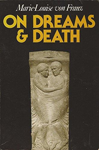 On Dreams & Death: Marie-Louise Von Franz