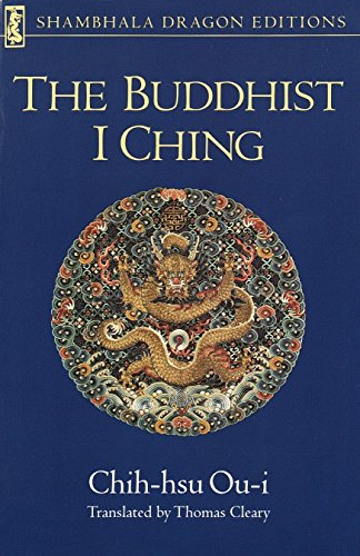 The Buddhist I Ching (Shambhala Dragon Editions)