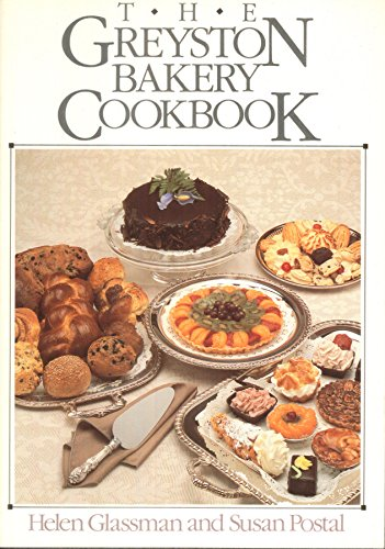The Greyston Bakery Cookbook: Glassman, Helen; Postal, Susan