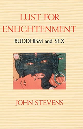 9780877734161: Lust for Enlightenment: Buddhism and Sex