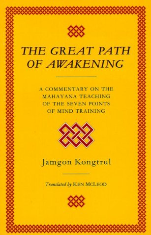 9780877734208: The Great Path of Awakening: A Commentary on the Mahayana Teaching of the Seven Points of Mind Training
