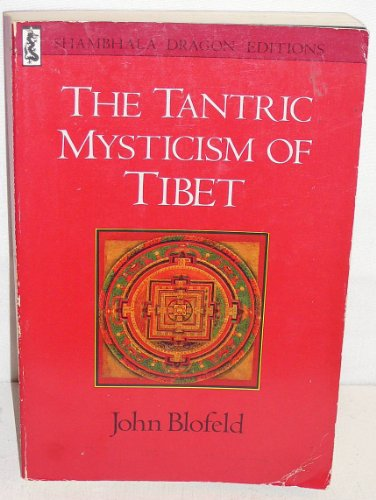 9780877734215: Title: The Tantric Mysticism of Tibet