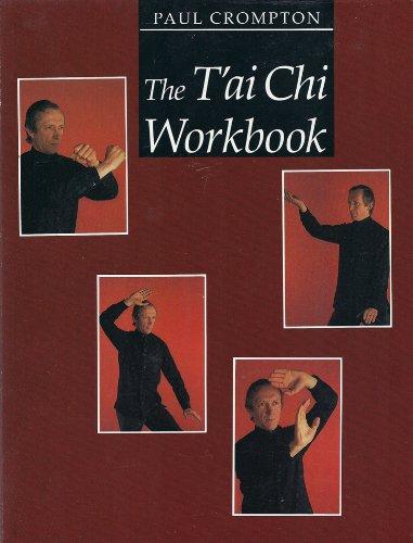 9780877734246: T'ai Chi Workbook