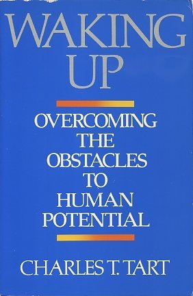 9780877734260: Waking up: Overcoming the Obstacles to Human Potential