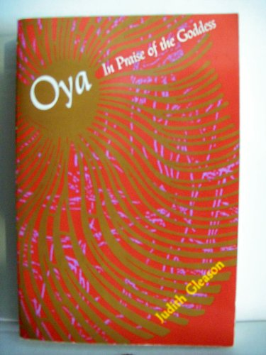 9780877734307: Oya: In Praise of the Goddess