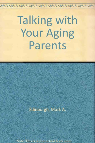 9780877734406: Talking with Your Aging Parents