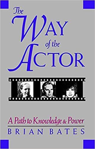 9780877734413: The Way of the Actor: A Path to Knowledge & Power