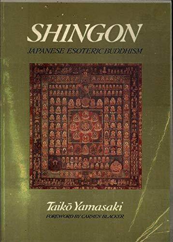 9780877734437: Shingon: Japanese Esoteric Buddhism