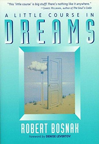 9780877734512: A Little Course in Dreams