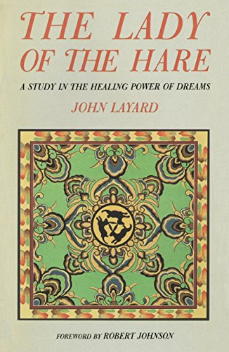 9780877734567: The Lady of the Hare: A Study in the Healing Power of Dreams