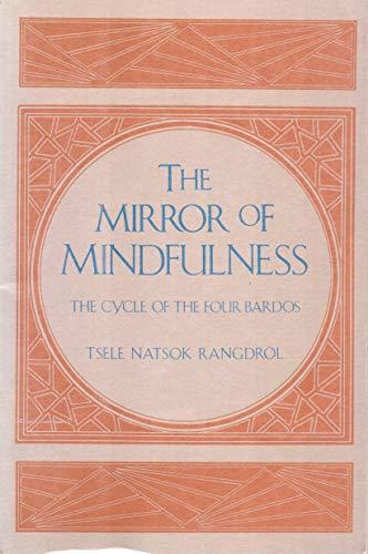 Mirror of Mindfulness: Rangdrol, Tsele Nats