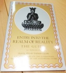 Entry Into the Realm of Reality: The Guide A Commentary on the Gandavyuha, The Final Book of the ...