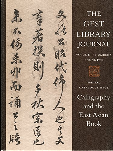 9780877734802: Calligraphy and the East Asian Book