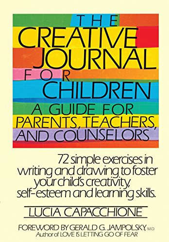9780877734970: The Creative Journal for Children: A Guide for Parents, Teachers and Counselors