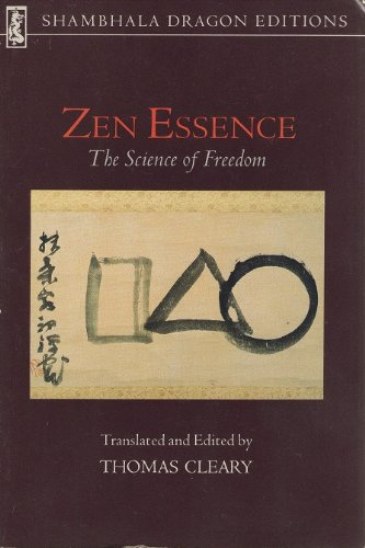 Zen Essence: The Science on Freedom (0877734984) by Thomas Cleary