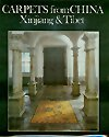9780877735007: Carpets from China, Xinjiang and Tibet