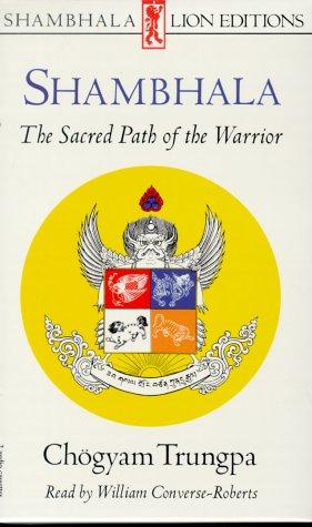 9780877735083: SHAMBHALA:The Sacred Path of the Warrior PA/AUD (Shambhala Lion Editions)