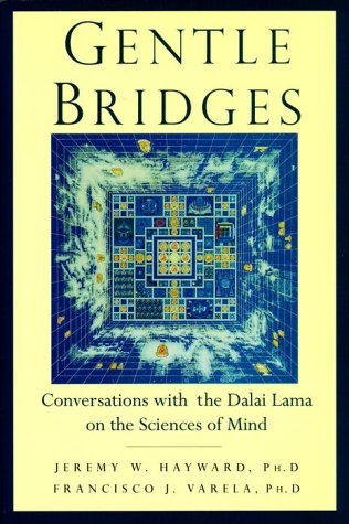 9780877735175: Gentle Bridges: Conversations with the Dalai Lama on the Sciences of Mind