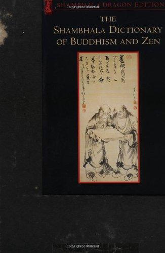9780877735205: The Shambhala Dictionary of Buddhism and Zen