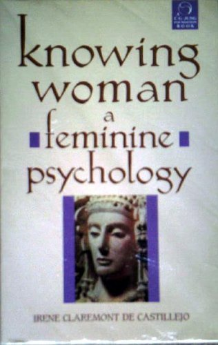 9780877735274: Knowing Woman: A Feminine Psychology