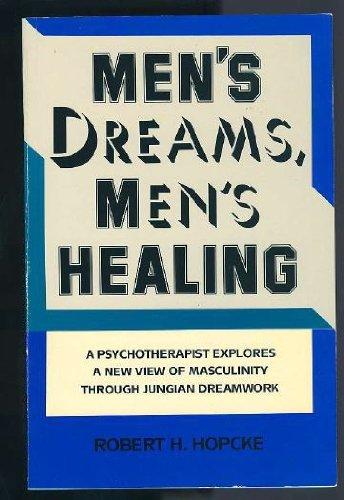9780877735618: Men's Dreams, Men's Healing
