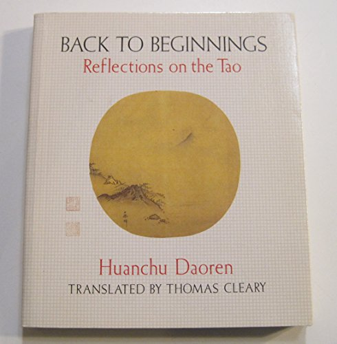 9780877735779: Back to Beginnings: Reflections on the Tao