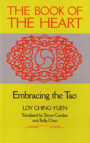 9780877735809: The Book of the Heart: Embracing the Tao