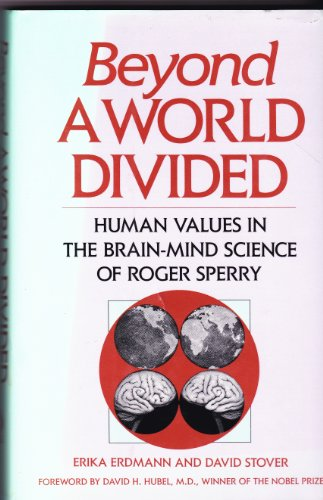 9780877735908: Beyond a World Divided: Human Values in the Brain-Mind Science of Roger Sperry/302013