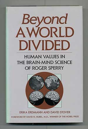 Beyond A World Divided Human Values in: Erdmann, Erika and