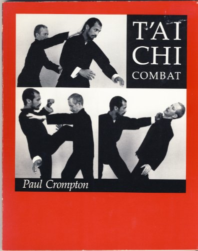 Tai Chi Combat (9780877735953) by Crompton, Paul