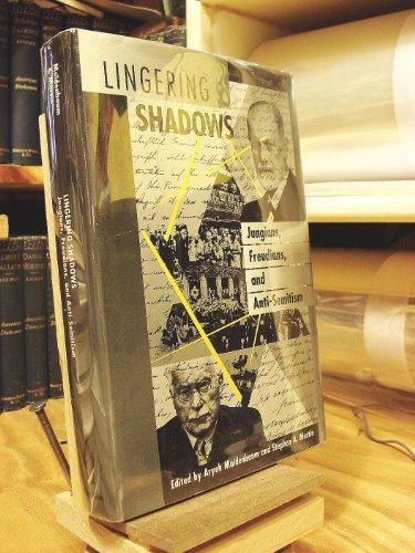 Lingering Shadows: Jungians, Freudians, and Anti-Semitism