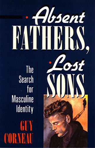 9780877736035: Absent Fathers, Lost Sons: The Search for Masculine Identity (C. G. Jung Foundation Books Series)