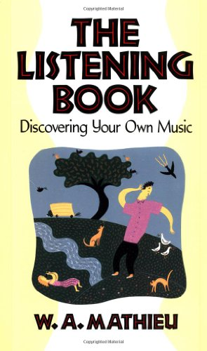 9780877736103: The Listening Book: Discovering Your Own Music