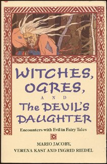 9780877736134: Witches, Ogres, and the Devil's Daughter: Encounters with Evil in Fairy Tales
