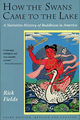 9780877736318: How the Swans Came to the Lake: A Narrative History of Buddhism in America