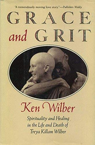 Grace and Grit: Ken Wilber