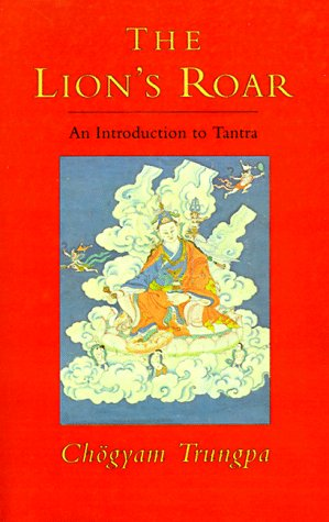 The Lion's Roar: An Introduction to Tantra (Dharma Ocean)